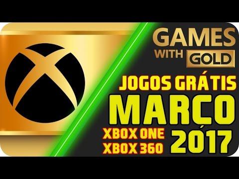 Jogos Grátis Xbox LIVE Gold MARÇO 2017 [LISTA COMPLETA OFICIAL]