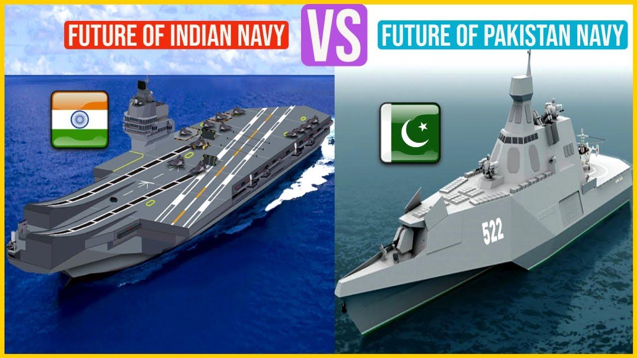 Future of INDIAN Navy VS Future of Pakistan Navy Comparison