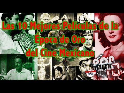 Las 10 mejores películas de la Época de Oro del Cine Mexicano - Top Ten #10 |Popcorn News