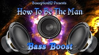 RiFF RAFF - How To Be The Man [BASS BOOST] + Lyrics