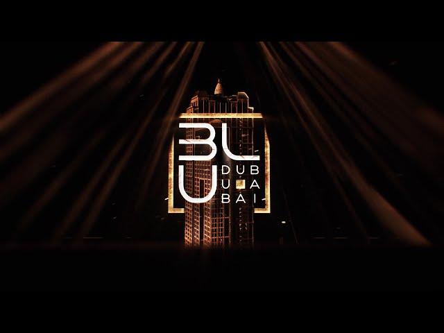 Club BLU Dubai Opening