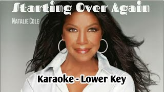 Starting over again karaoke in lower key g#/ab instead of c (as the original key)lyricsother recordingslistenpeople also search forlyricsand, when i hold...