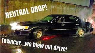 NEUTRAL DROP! WE BLEW OUT DRIVE FOLKS!