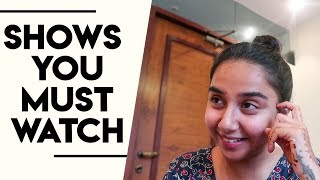 Shows you MUST WATCH BEFORE YOU DIE!! | #RealTalkTuesday | MostlySane