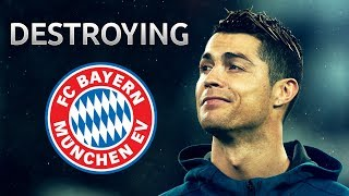 Cristiano Ronaldo ► Destroying Bayern Munich | Skills & Goals | HD