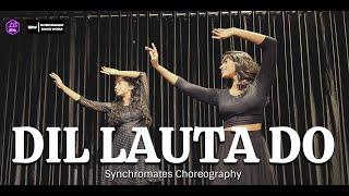 Dil Lauta Do Dance Video | Jubin Nautiyal | Synchromates Choreography | New Song 2021 | EDW