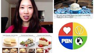Ben & Jerries Vegan, Vegetarianism Soaring & More NEWS
