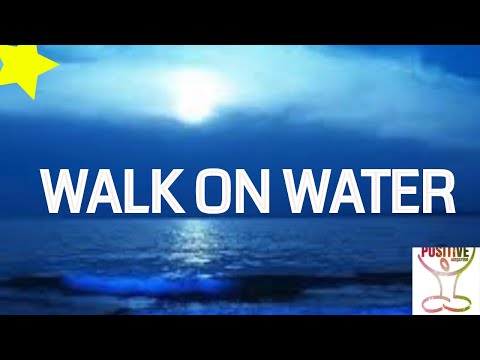 WALK ON WATER - Enter Into CONFIDENCE & INNER PEACE Soothing Voice Positive Healing Voice Calming