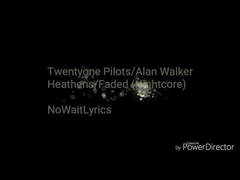 Heathens/Faded with lyrics NWL