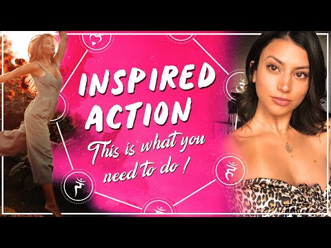 How to Take Inspired Action | Law of Attraction