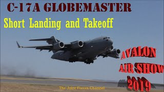 C 17A Globemaster Awesome Demo Of Short Landing And Takeoff At Avalon Airshow 2019