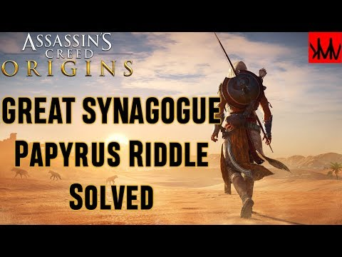 Assassins Creed Origins: Great Synagogue 'Natures Way' Papyrus Riddle Solved