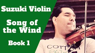 Suzuki Violin - Song Of The Wind - Practice Video