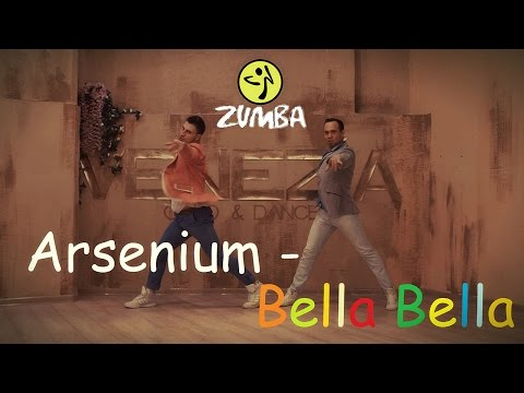 Bella Bella(Russian Version) - Arsenium - ZUMBA FITNESS