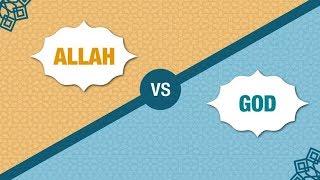 Allah V God..what word should we use?