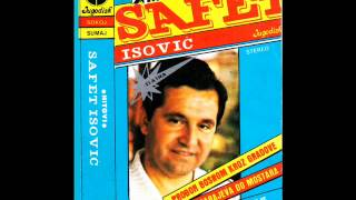 Safet Isovic - Zarasle su staze moje - (Audio 1981)