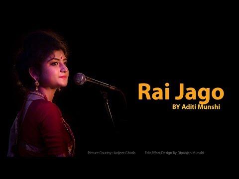 RAI JAGO By Aditi Munshi