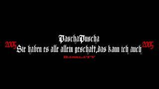 PaschaPuscha-Sie haben es alle allein geschaft das kann ich auch 2005