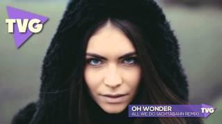 Oh Wonder - All We Do (Achtabahn Remix)