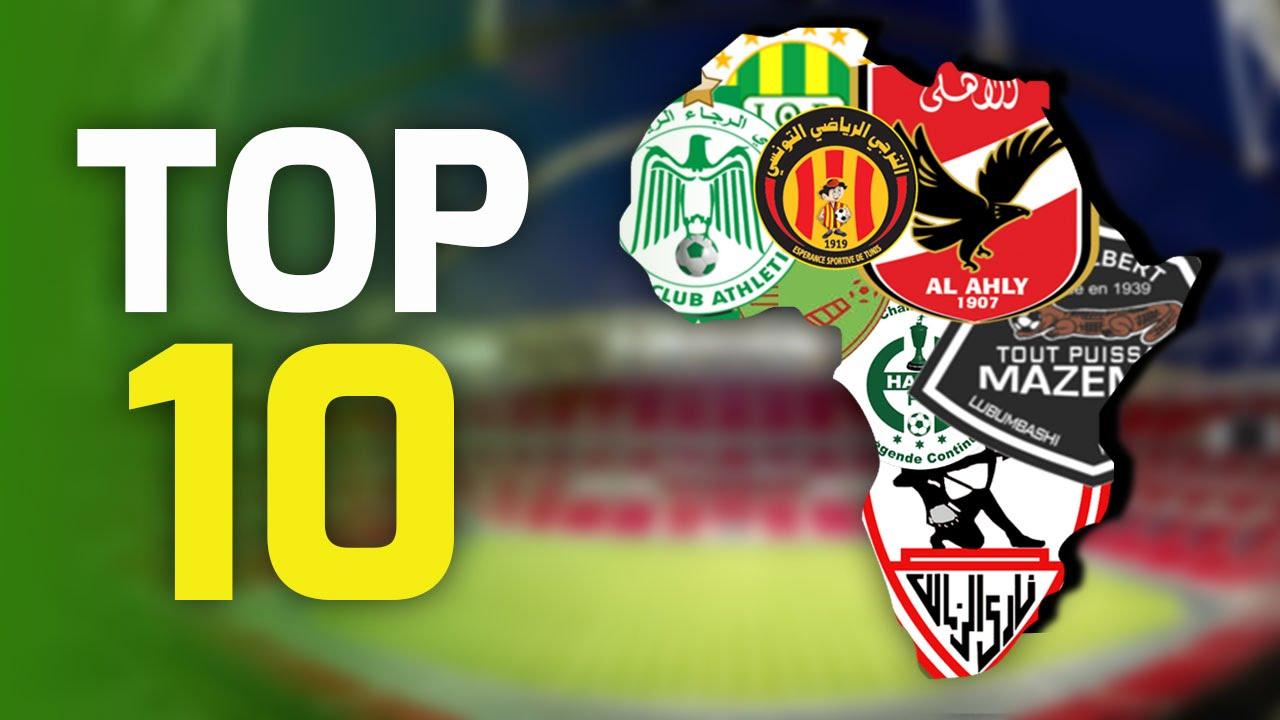 TOP 10 : Meilleurs Clubs Africains De Tous Les Temps