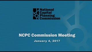 Video National Capital Planning Commission (USA) Meeting, January 5, 2017 download MP3, 3GP, MP4, WEBM, AVI, FLV Juni 2018