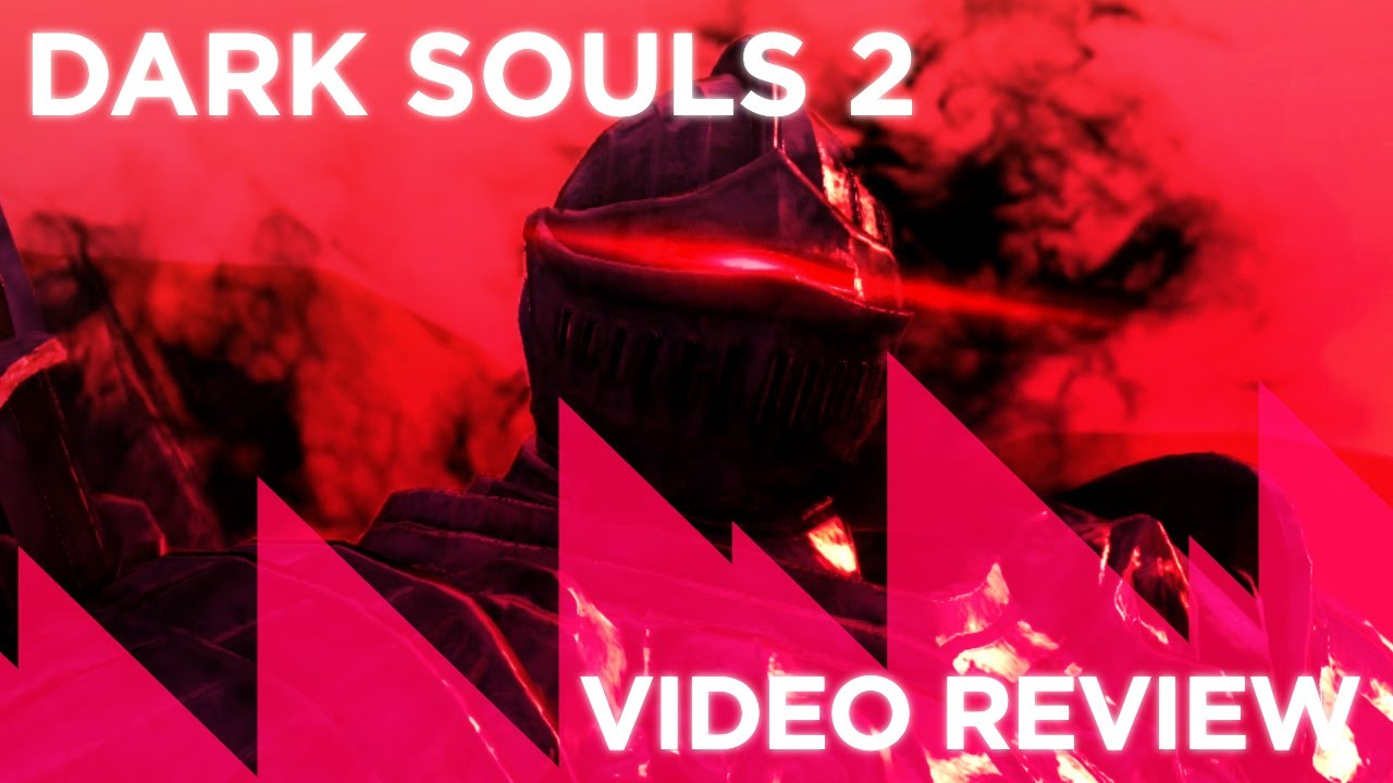 Dark Souls 2 Review: Video Review