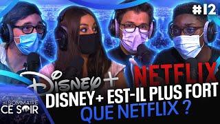 Disney+ est-il plus fort que Netflix ? 🤨 | Au Sommaire Ce Soir #12