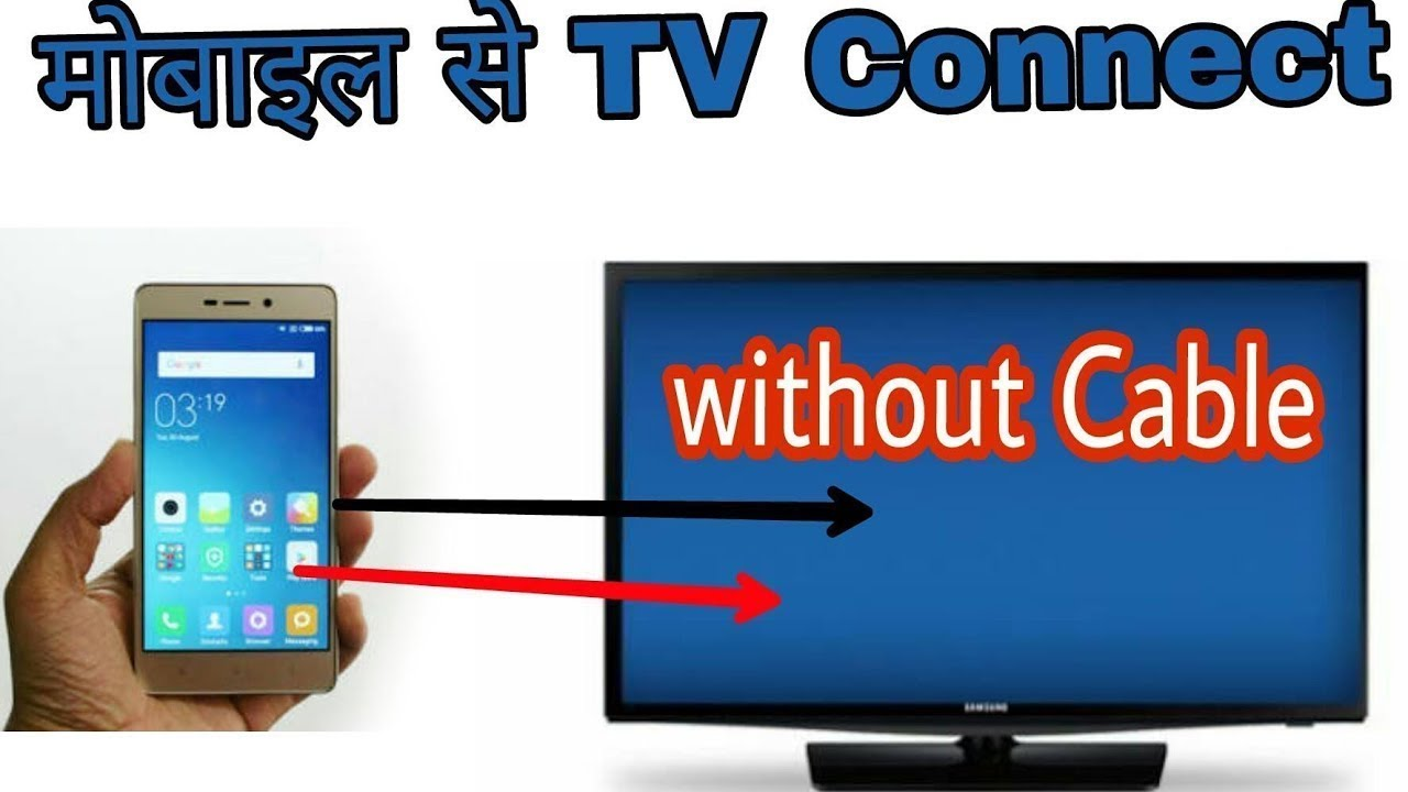 How To Connect Mobile With Tv