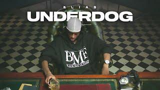 Elias - UNDERDOG