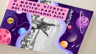 RESENHA O Mundo Vítreo-Plástico-Papelar dos Telurpianos X653 | JackMichel