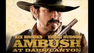 Kix Brooks -  Dark Canyon