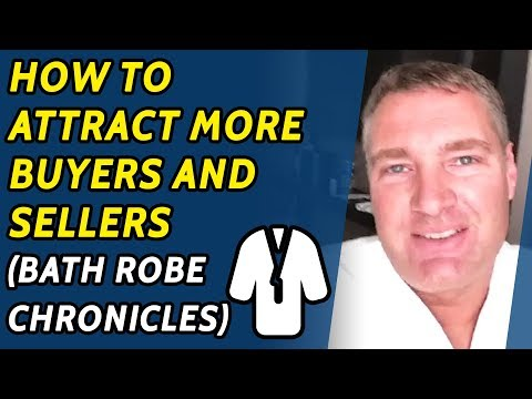 How to attract more buyers and sellers (bath robe chronicles)