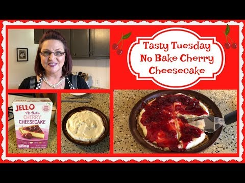 Tasty Tuesday ~ No Bake Cherry Cheesecake