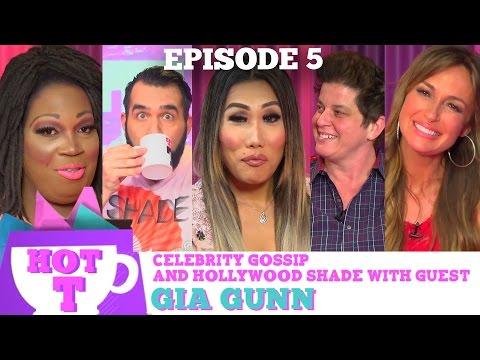 RUPAULS DRAG RACE'S GIA GUNN on HOT T! Celebrity Gossip and Hollywood Shade! Season 3 Episode 5