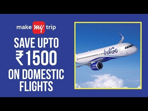 Book Flight Tickets At Cheap Price From MakeMyTrip In India (2019)