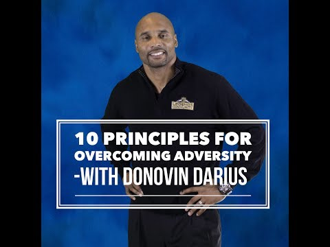 [Donovin Darius Motivates] 10 Principles for Overcoming Adversity