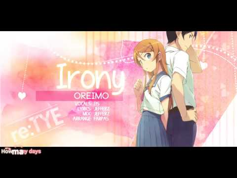 """""""irony"""" English Cover - Oreimo OP1 [feat. EiS]"""
