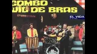 Combo Wil De Bras /  El Vida  ( 1973 )