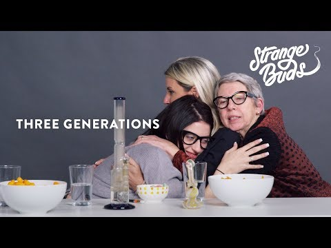Madison, Her Mom and Her Grandma Smoke Weed Together - Strange Buds