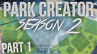 Skate 3: Park Creator - Season 2 Episode 1! (HD)