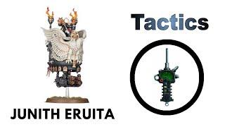 Junith Eruita: Rules, Review + Tactics - Sisters of Battle / Adepta Sororitas Codex Strategy Guide