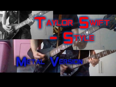 Taylor Swift - Style (Rock/Metal Guitar Version)
