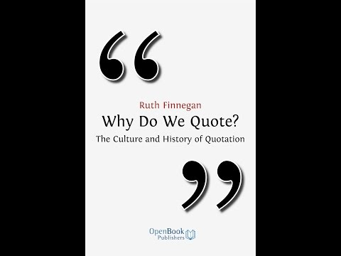 Why Do We Quote? The Culture and History of Quotation - Open Book