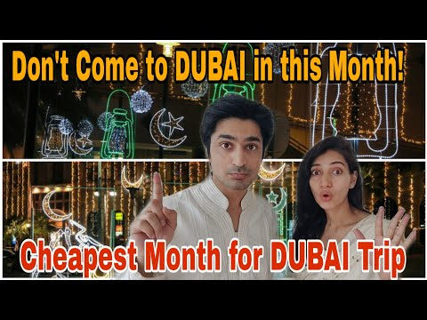 Best and Cheapest time to Travel to Dubai  When not to travel to Dubai