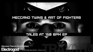 Meccano Twins & Art of Fighters - Electrogod (Traxtorm Records - TRAX 0114)