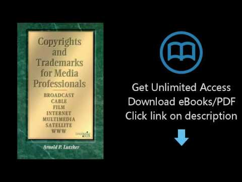 Copyrights and Trademarks for Media Professionals (Broadcast & Cable Series)