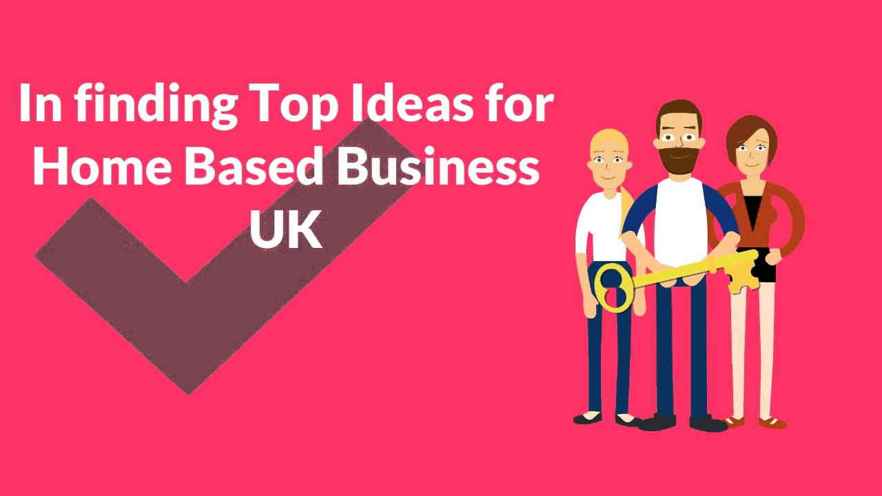 top ideas for home based business uk youtube