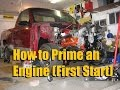 How to Prime an Engine / Engine Priming (First Start)