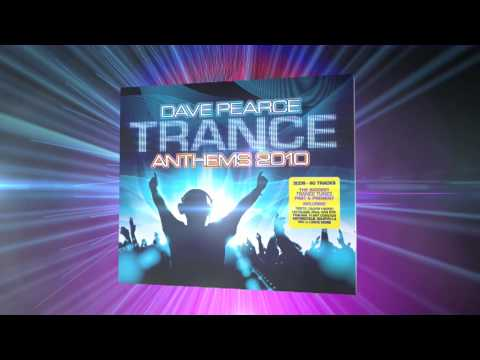 youtube dave pearce trance anthems 2010