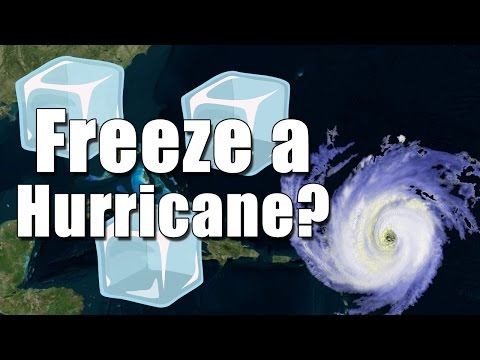Can you freeze a hurricane?